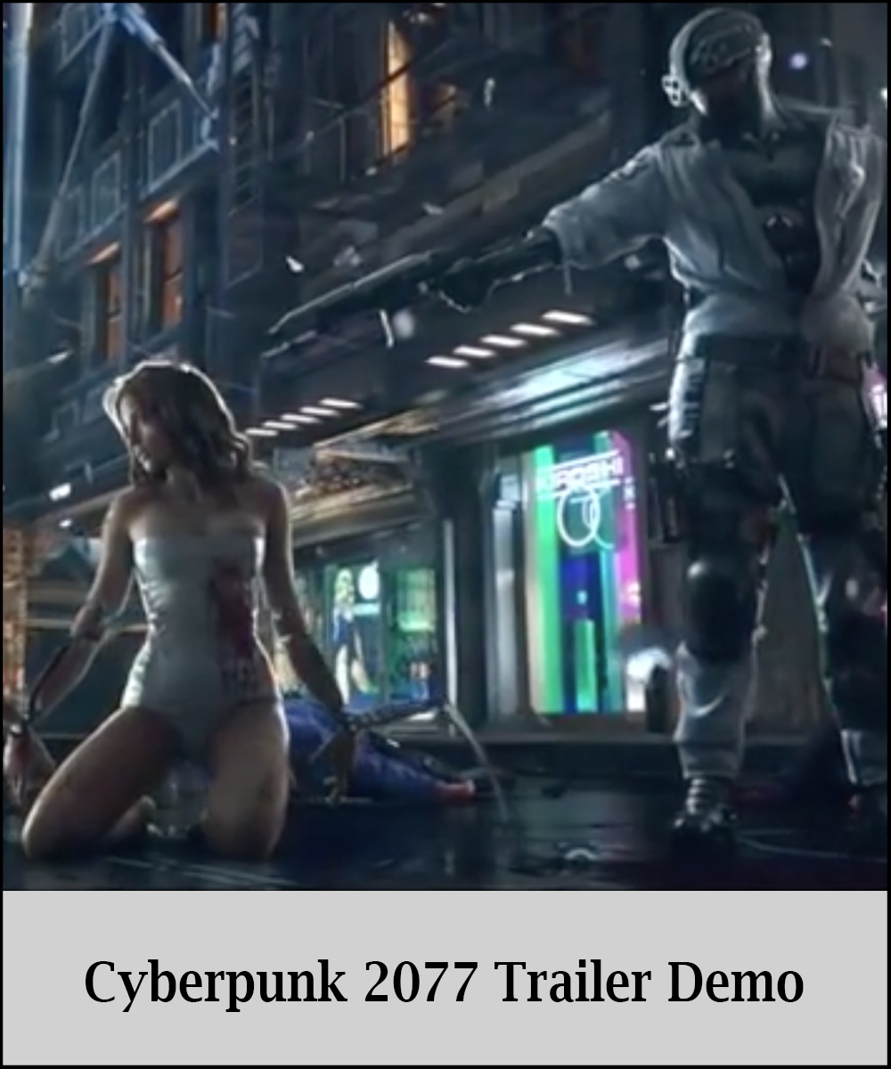 Cyberpunk 2077 Trailer Demo