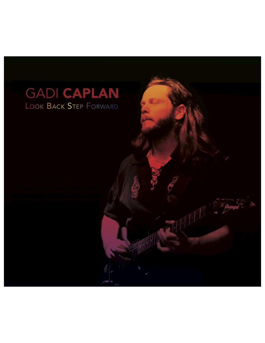 Gadi Caplan - Look Back Step Forward