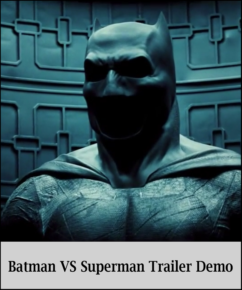 Batman Vs Superman Trailer Demo